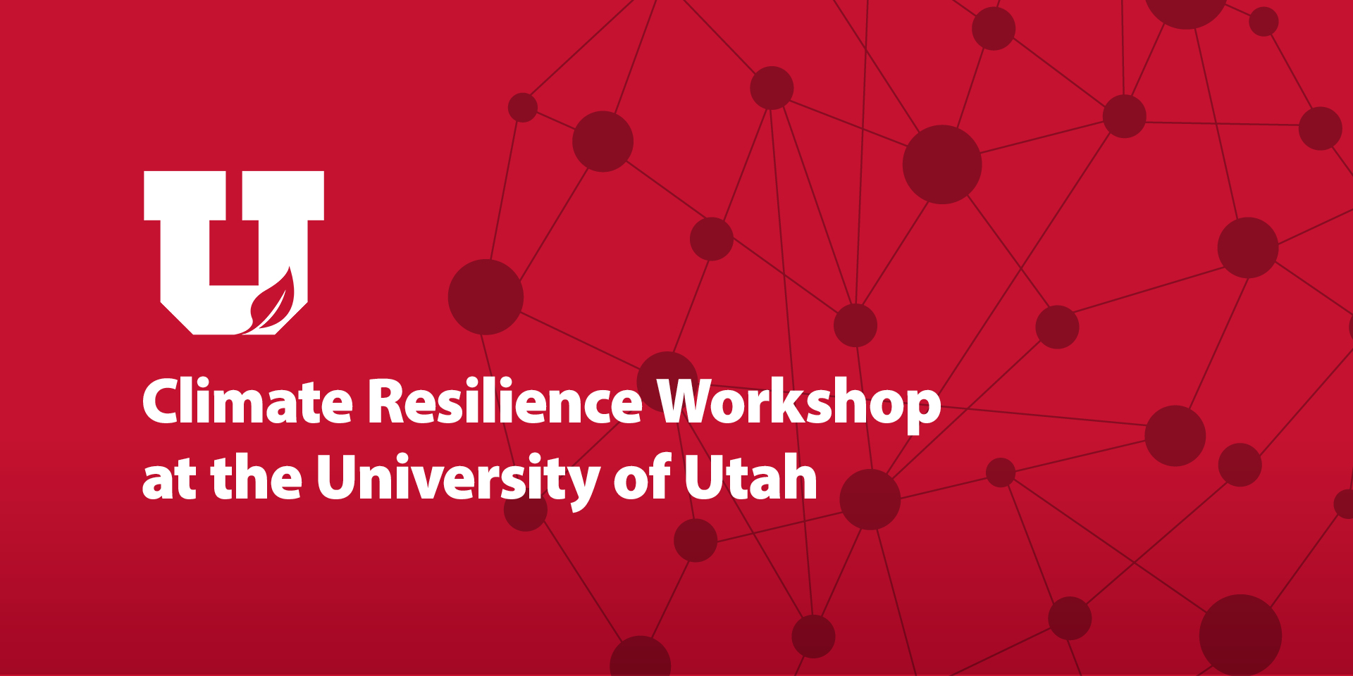 climate resilience workshop at the University of Utah
